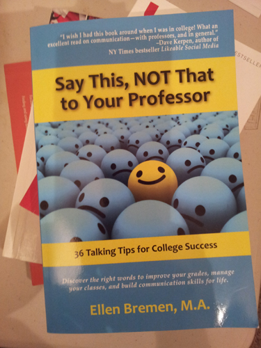 Want to learn how to communicate with your professors? This book may help. - Photo by Devan C. Tasa