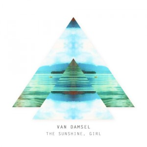 Van Damsel - The Sunshine, Girl